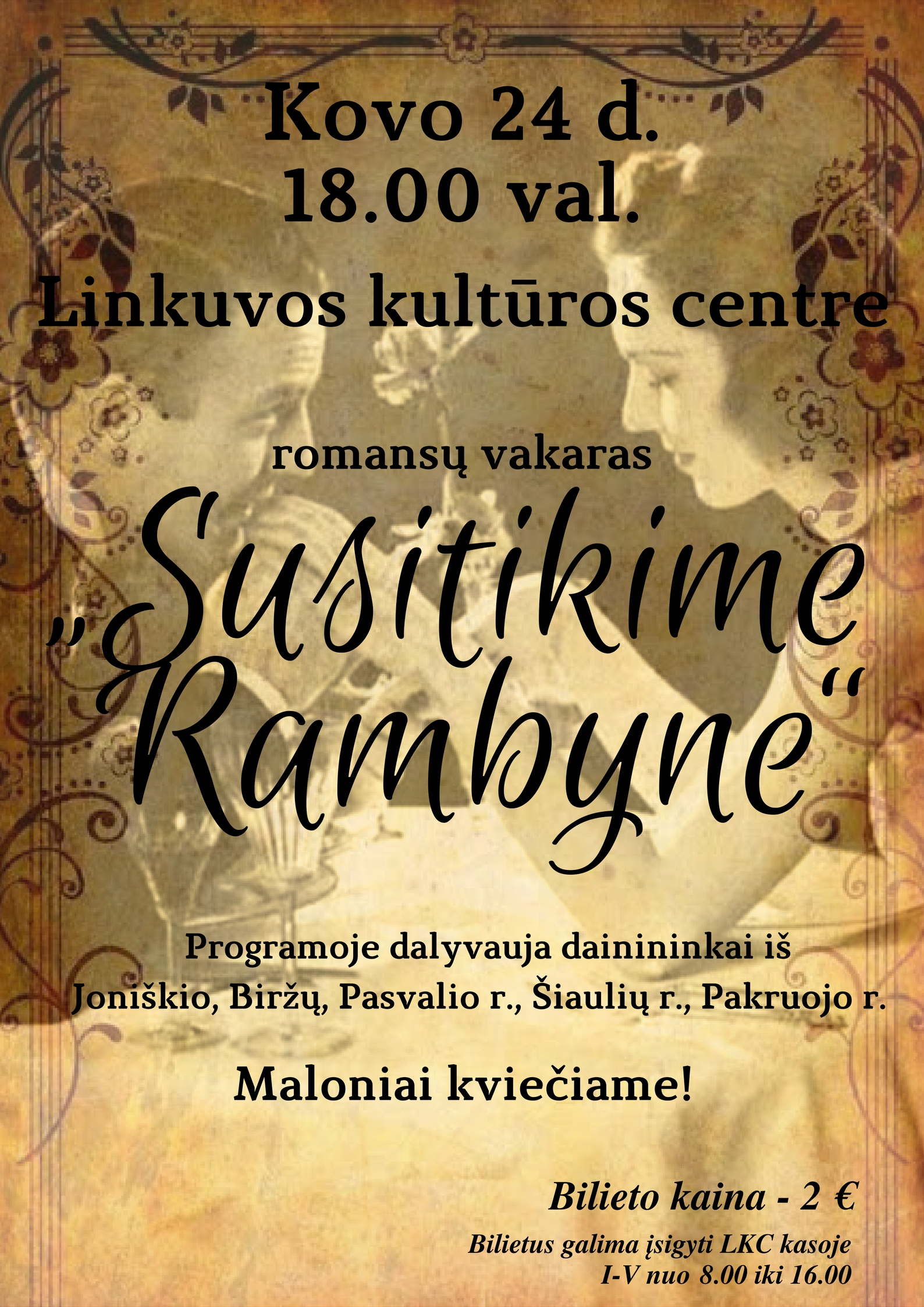 """Romansų vakaras """"Susitikime Rambyne"""" @ Linkuvos kultūros centras"""