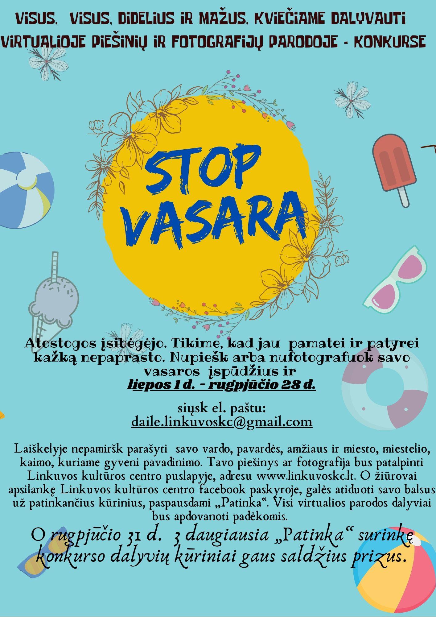 """Kviečiame dalyvauti virtualioje piešinių ir fotografijų parodoje – konkurse """" STOP VASARA"""""""